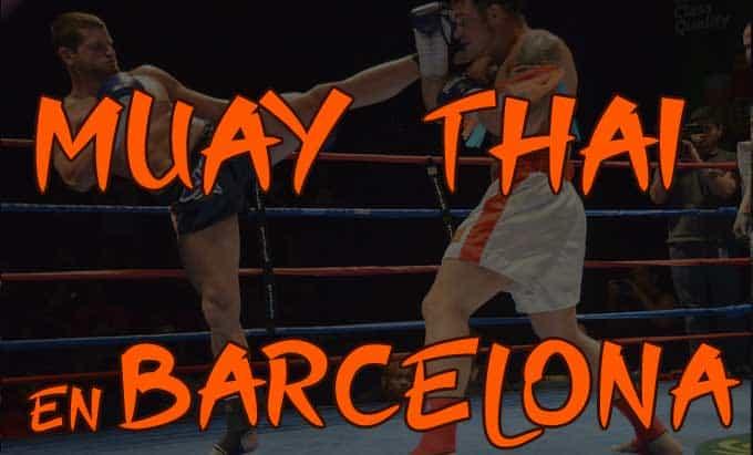 practicar muay thai en barcelona y cataluña